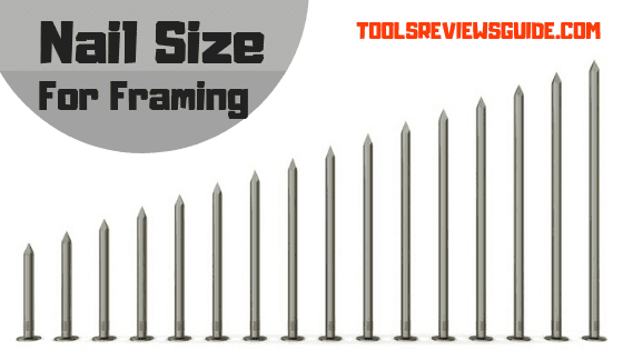 Nail Sizes for Framing: What Size Nails Do You Need for Framing